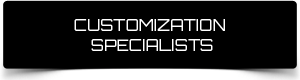 Customization Specialists
